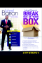 BREAK OUT YOUR BOX