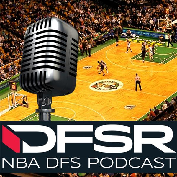 DFSRs Daily NBA Podcast