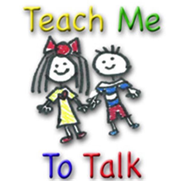 Teach Me To Talk